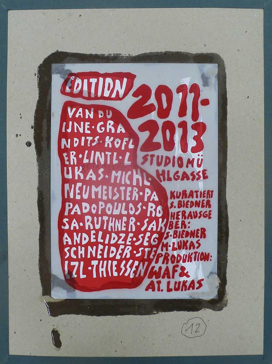 Edition Studio Mühlgasse, 2013, 30 x 20 cm, 13 Unikate, sign. u. dat., 12/15